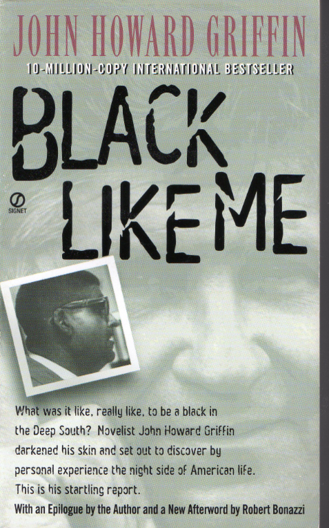 Black Like Me - Griffin